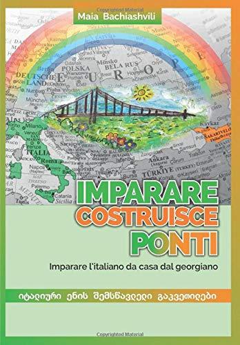Imparare costruisce ponti: Imparare l'italiano da casa dal georgiano