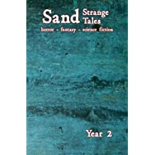 Sand: Strange Tales: Year Two