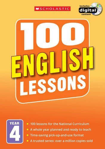 100 English Lessons: Year 4 (100 Lessons - New Curriculum)
