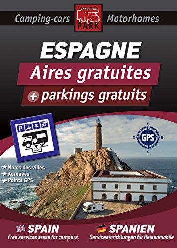 Descargar Libro Guide ESPAGNE des Aires et Parkings Gratuits: COLLECTION NOIRE