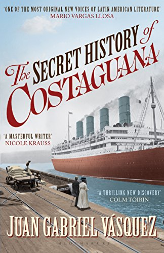 The Secret History of Costaguana (English Edition) eBook: Juan ...