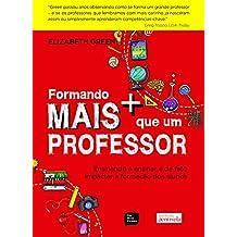Formando Mais que Um Professor (Em Portuguese do Brasil)