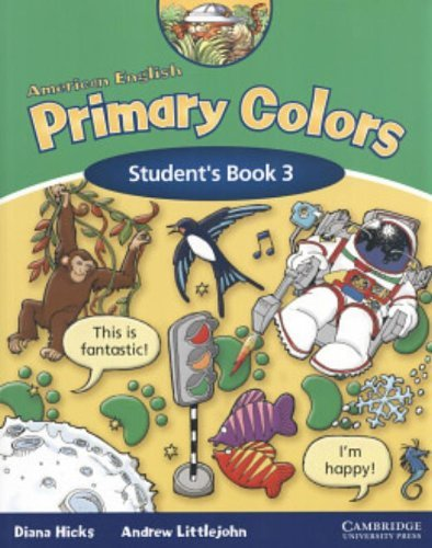 American English Primary Colors 3 Student's Book (Primary Colours) by Diana Hicks (2005-04-25)