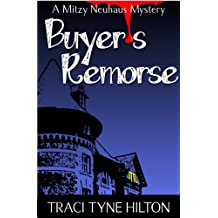 Buyer's Remorse: A Mitzy Neuhaus Mystery (English Edition)