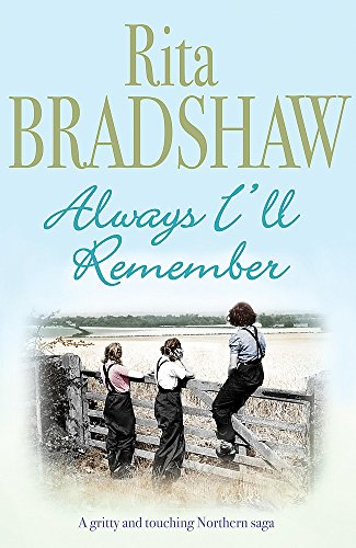 Always I'll Remember: A gritty and touching Northern saga