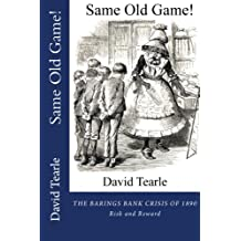 Same Old Game!: The Baring Crisis of 1890 - Risk and Reward