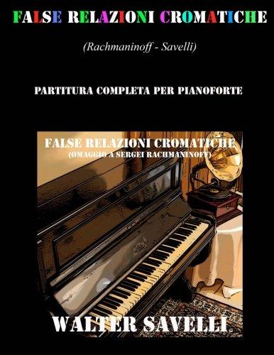 False relazioni cromatiche. Omaggio a Sergei Rachmaninoff