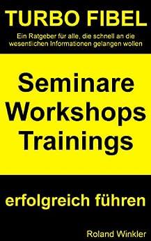 TURBO FIBEL - Seminare, Workshops, Trainings erfolgreich führen