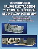 Grupos electrógenos y centrales eléctricas de generación distribuida