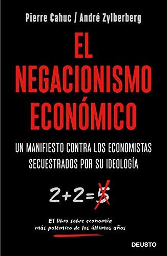 El negacionismo económico