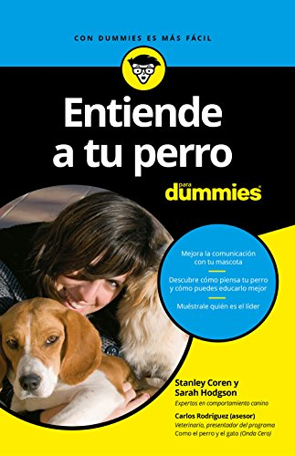 Entiende a tu perro para Dummies por Stanley Coren