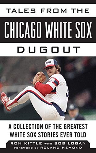 Tales from the Chicago White Sox Dugout: A Collection of the Greatest White Sox Stories Ever Told (Tales from the Team) Seattle Mariners, Fan-serie