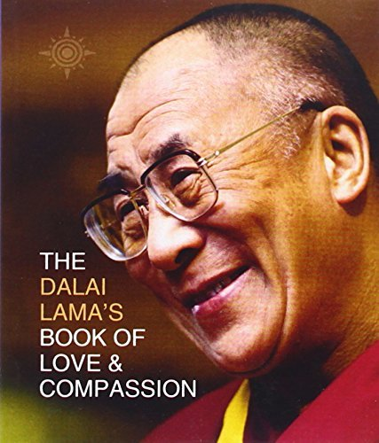 The Dalai Lama's Book of Love and Compassion by His Holiness the Dalai Lama (1-Oct-2001) Paperback