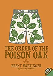 The Order of the Poison Oak (Sequel to Geography Club): 2 by Brent Hartinger (2012-12-02)