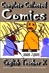 Complete Collected Comics (2003 - 2013)