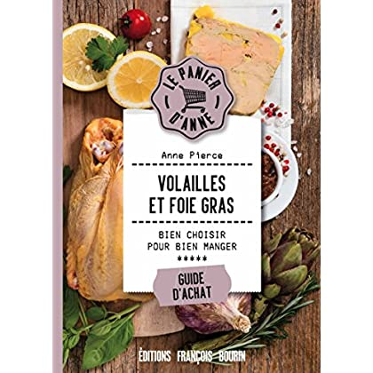 Volailles et foie gras (Le panier d'Anne)