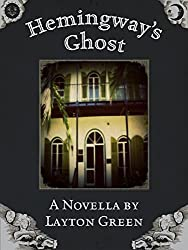 Hemingway's Ghost (English Edition)