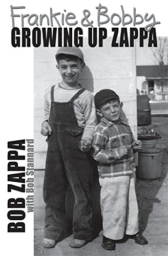 Frankie and bobby growing up zappa ebook charles robert zappa frankie and bobby growing up zappa by zappa charles robert fandeluxe Choice Image