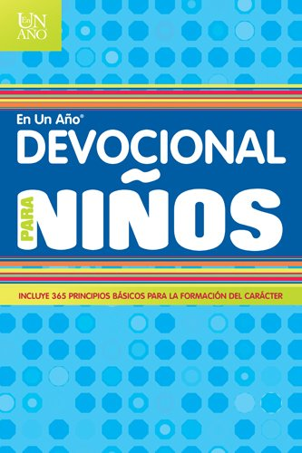 Devocional en un Ano Para Ninos = Devotional in a Year for Children (One Year Book)
