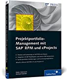 Projektportfolio-Management mit SAP RPM und cProjects (SAP PRESS)