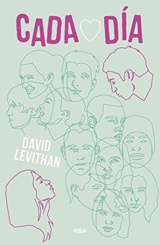 Cada día (FICCIÓN YA) por David Levithan