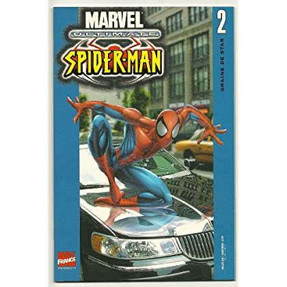 Ultimate Spider-Man, tome 2 : Graine de star
