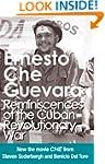 Reminiscences of the Cuban Revolution...