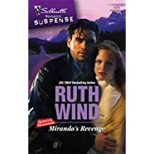 Miranda's Revenge (Silhouette Romantic Suspense) by Ruth Wind (2007-09-05)