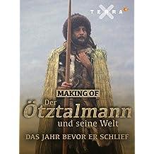 Making ofDer Ötztalmann und seine Welt