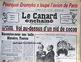Telecharger Livres CANARD ENCHAINE LE No 3280 du 07 09 1983 POURQUOI GROMYKO A LOUPE L AVON DE PARIS IMPOTS DERNIER TIERS POUR SOLDE DE TOUT COMPTE A LA BANQUE L AFFAIRE DU BOEING VOL AU DESSUS D UN NID DE COCOS GABRIEL MACE MOISAN (PDF,EPUB,MOBI) gratuits en Francaise