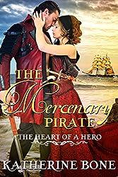 The Mercenary Pirate (The Heart of a Hero Book 10)