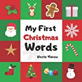 My First Christmas Words: Chirstmas book for toddler, preschoolers and kids