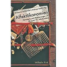 Affektökonomien im 18. und 19. Jahrhundert
