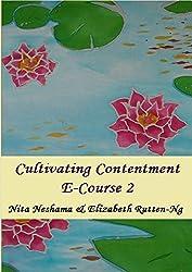 Cultivating Contentment E-Course : Gratitude Brings Forth Contentment