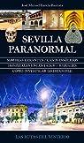 Sevilla Paranormal par José Manuel García Bautista