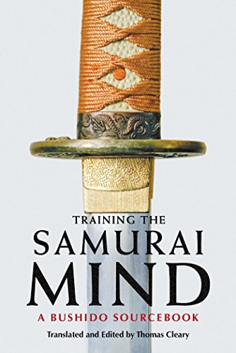 Training the Samurai Mind: A Bushido Sourcebook (English ...