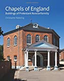 Chapels of England: Buildings of Protestant Nonconformity