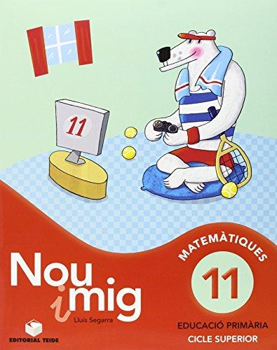 Nou i mig 11.(matematiques) editado por Teide