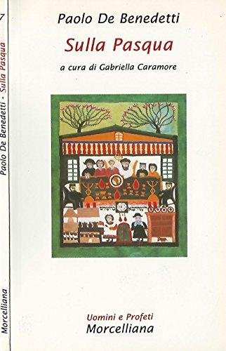 Sulla Pasqua a cura di Gabriella Caramore.