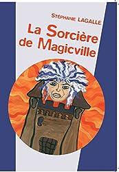 La sorcière de Magicville