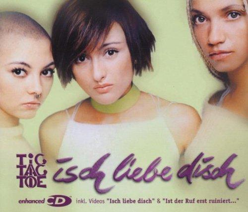 isch-liebe-disch-by-tic-tac-toe