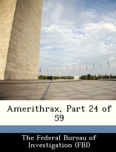 Amerithrax, Part 24 of 59