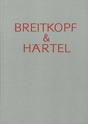Breitkopf & Härtel - Gedenkschrift und Arbeitsbericht: Breitkopf & Härtel Band 3: Leipzig 1918 - 1952, Wiesbaden 1945 - 1968 (BV 112 )