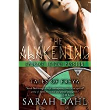 The Awakening: Embrace beyond Passion (A Tales of Freya Short Story Book 2)