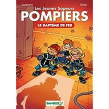 Les Jeunes Sapeurs Pompiers, tome 1 : Le baptême du feu