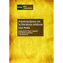 Adentrándonos en la literatura catalana. Edad media (ARTE Y HUMANIDADES)