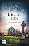 Irisches Erbe: Kriminalroman (Grace O'Malley)