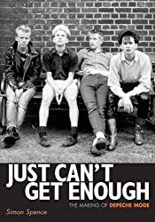 Just Can't Get Enough - the Making of Depeche Mode: Englische Originalausgabe/ Original English edition.