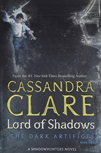 The Dark Artifices, Tome 2 : Lord of Shadows