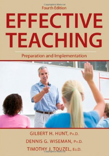 effective-teaching-preparation-and-implementation-by-gilbert-h-hunt-2009-06-22